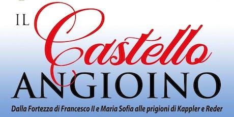 GAETA, CASTELLO ANGIOINO - EX CARCERE MILITARE biglietti
