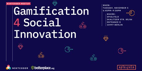 N3XTCODER Meetup Gamification 4 Social Innovation @Spielfeld Digital Hub tickets