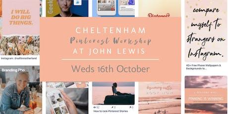 Pinterest Workshop, John Lewis Cheltenham tickets