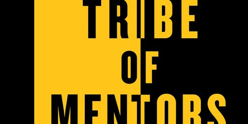 Tribe of Mentors- Focus and Productivity