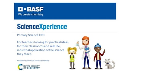 Primary Science CPD: ScienceXperience in Industry tickets
