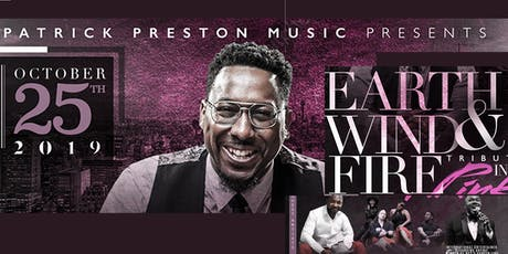 Patrick Preston Music EWF Tribute in Pink tickets
