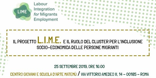 "Il progetto LIME ed il ""Migrants Economic Integration Cluster"""