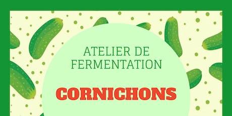 Atelier Fermentation de Cornichons & Dégustation  billets