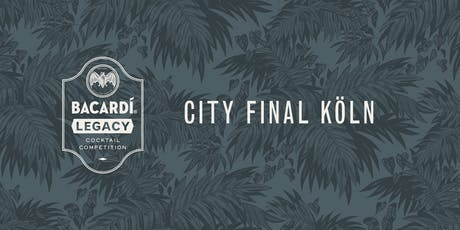 Bacardí Legacy Cocktail Competition, City Final Köln Tickets