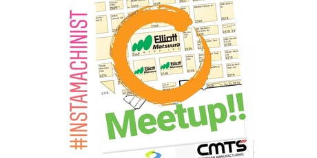 Instamachinist Meetup CMTS Booth 2360 Elliott Matsuura tickets