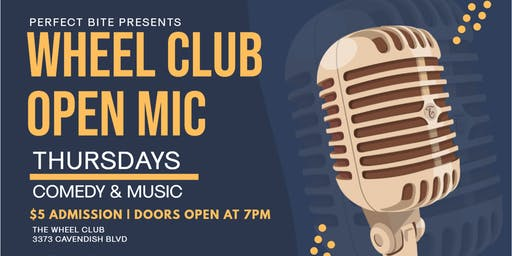 WHEEL CLUB OPEN MIC