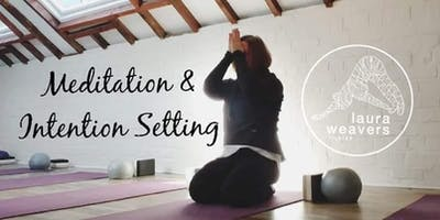 Nurturing Meditation & Intention Setting