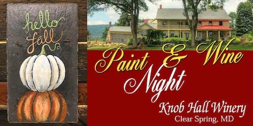 Knob Hall Winery Paint Event - Hello Fall on Slate