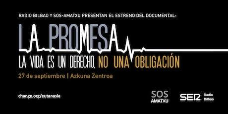 Radio Bilbao y SOS Amatxu presentan el estreno del documental 'LA PROMESA' entradas