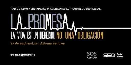 Radio Bilbao y SOS Amatxu presentan el estreno del documental 'LA PROMESA'