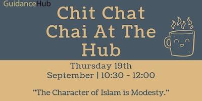 Chit Chat Chai at the Hub (Ladies - Thurs 19th Sep   10:30AM)