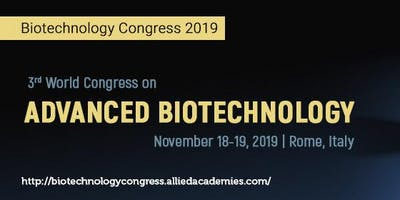 3rd World Congress on Advanced Biotechnology