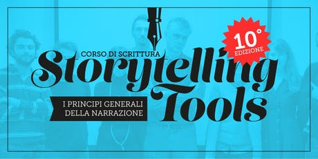 OPEN DAY Corso STORYTELLING TOOLS 2019 - I Principi Base della Narrazione - 10a Edizione tickets