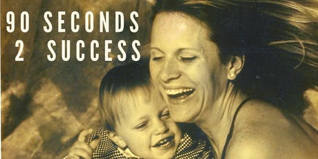 90 Seconds 2 Success tickets