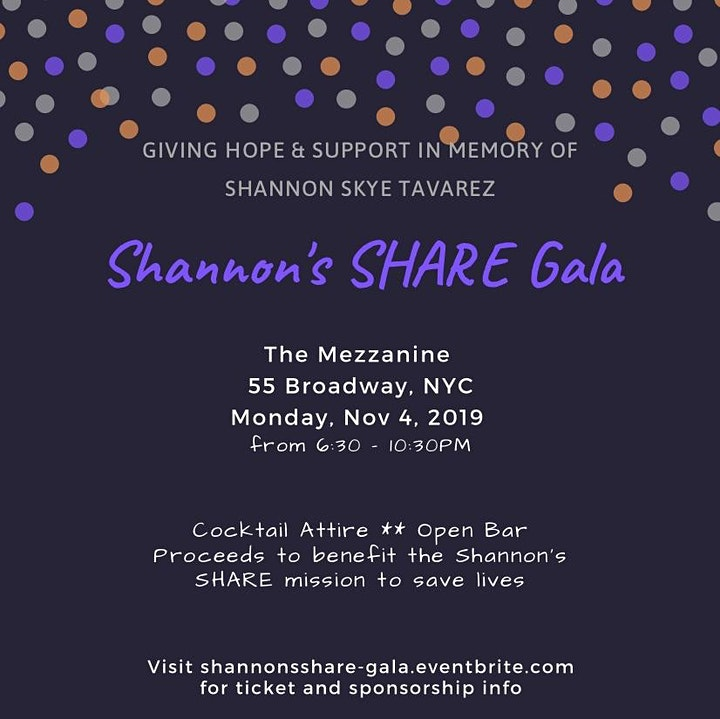 """Shannon's S.H.A.R.E. GALA """"Giving Hope in Memory of Shannon Tavarez"""" image"""