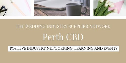 The Wedding Industry Supplier Networking Events Perth CBD
