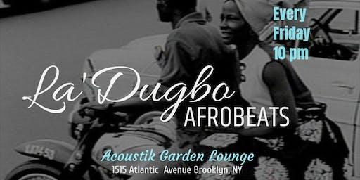 La'Dugbo Afrobeats
