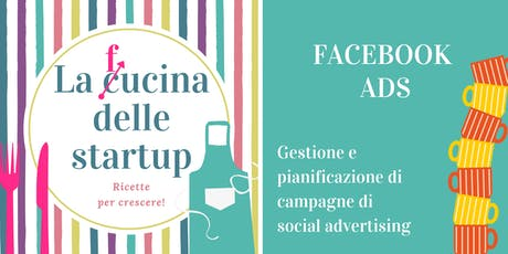 Facebook ads: Gestione e pianificazione di campagne di social advertising biglietti