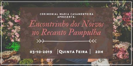 Maria Casamenteira Apresenta: Encontrinho no Recanto Pampulha ingressos