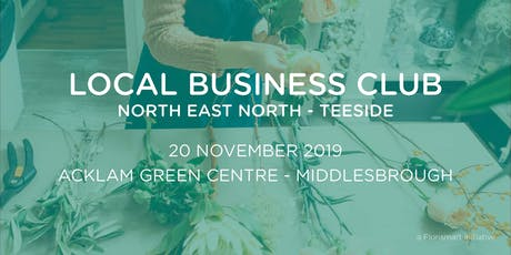 Local Business Club - Teeside tickets