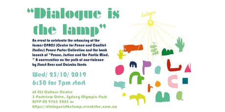 """""""Dialogue is the lamp""""  -  Peace Poster Exhibition and Book Launch  tickets"""