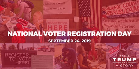 Maine Trump Victory- National Voter Registration Day tickets