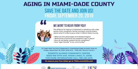 Aging In Miami Dade Community Forum tickets