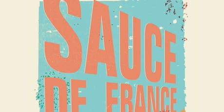 SAUCE DE FRANCE tickets