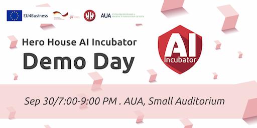 Hero House AI Incubator Demo Day