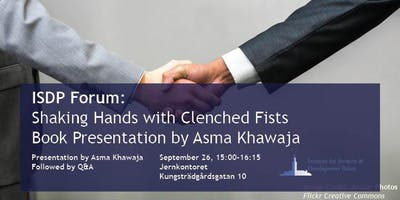 Shaking Hands with Clenched Fists - Book Presentation by Asma Khawaja