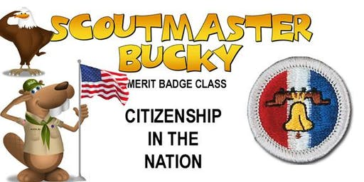 Citizenship in the Nation Merit Badge - 2019-11-09 - Saturday AM - Scouts BSA