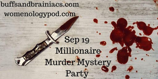 Who Murdered The Millionaire Mystery Party
