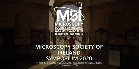 Microscopy Society Ireland Symposium 2020 tickets
