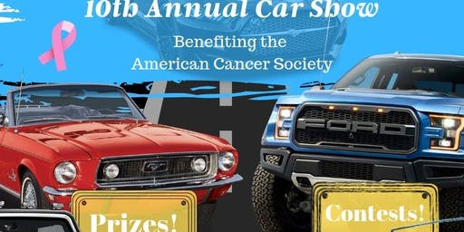 10th Annual Car Show: Benefiting the American Cancer Society!