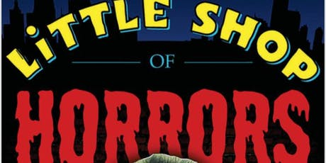 """""""Little Shop of Horrors"""" tickets"""