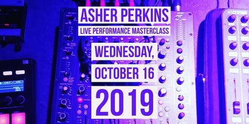 Asher Perkins Live Performance Masterclass