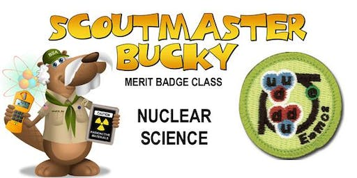 Nuclear Science Merit Badge - 2019-11-09 - Saturday AM - Scouts BSA
