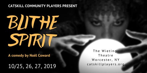 "Catskill Community Players Present ""Blithe Spirit"""