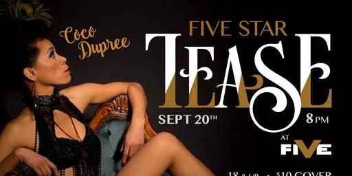 Five Star Tease 9/20