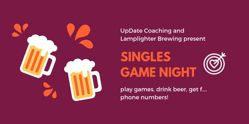 Throwback Game Night! | Dating Event | Lamplighter Brewing |ages 25-39