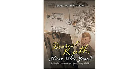 Dearest Ruth, How Are You?: Falling in Love through Letters during WWII tickets