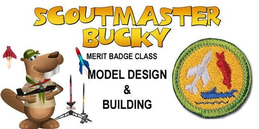 Model Design and Building Merit Badge - 2019-11-09 - Saturday PM - Scouts BSA