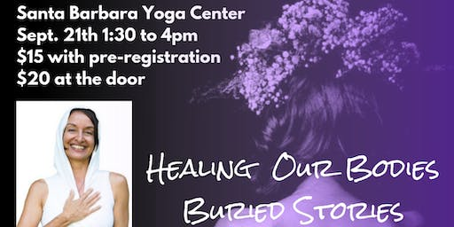 Healing Our Bodies Buried Stories