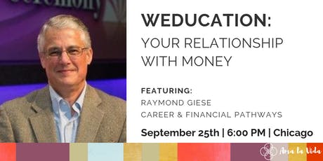 Weducation: Your Relationship With Money tickets