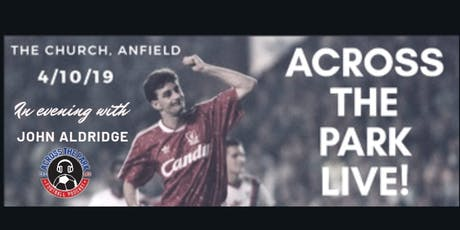 Across The Park Live with John Aldridge tickets