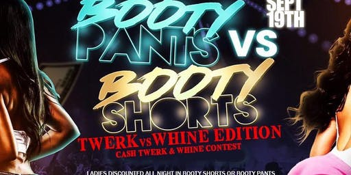 BOOTY SHORTS VS BOOTY PANTS : TWERK VS WHINE EDITION
