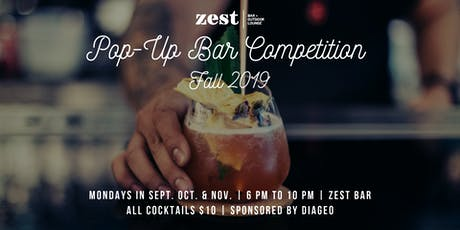 Zest Pop-Up Bar Competition Fall 2019 tickets