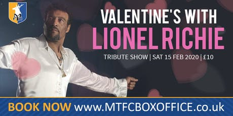 Valentines With Lionel Richie Tribute - The Amazing Hamilton Browne tickets
