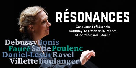 Chamber Choir Ireland & Sofi Jeannin - Résonances tickets